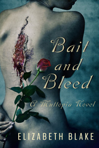 Bait and Bleed by Elizabeth Blake_72dpi